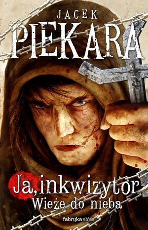 Ja inkwizytor - Piekara