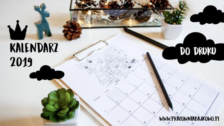 Darmowe Kalendarze 2019 I Plannery Do Druku Mega Lista